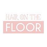 HAIR ON THE FLOOR